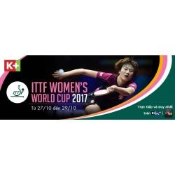K+ độc quyền phát sóng chung kết giải bóng bàn nam, nữ thế giới từ 20/10