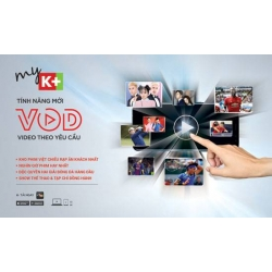 K+ chính thức cung cấp miễn phí tính năng xem truyền hình theo yêu cầu VOD cho thuê bao