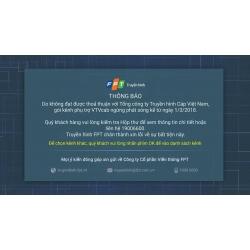FPT chính thức ngừng phát sóng gói kênh VTVcab từ 01/03/2018