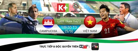 Trận đấu Campuchia - Việt Nam sẽ được trực tiếp trên K+ vào 18h30 ngày 5/9/2017.
