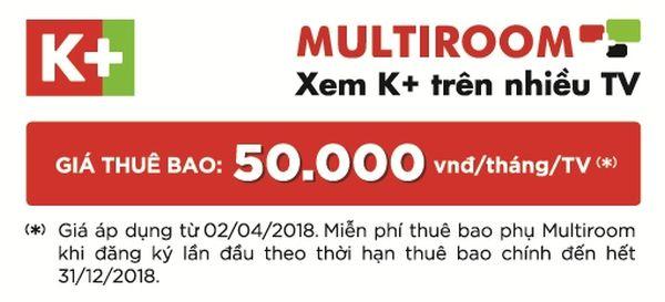 k-multiroom-mien-phi-thue-bao-phu-tu-02-04-den-het-31-12-2018